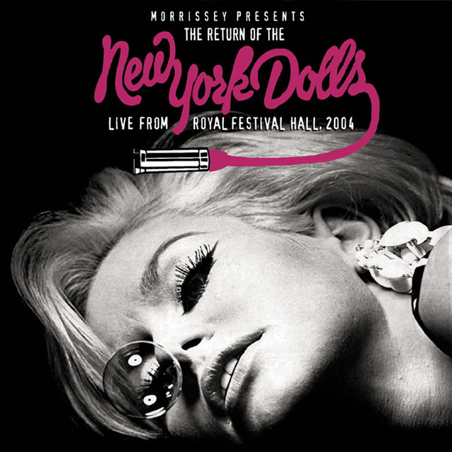 Morrissey Presents The Return Of The New York Dolls - Live From Royal Festival Hall 2004