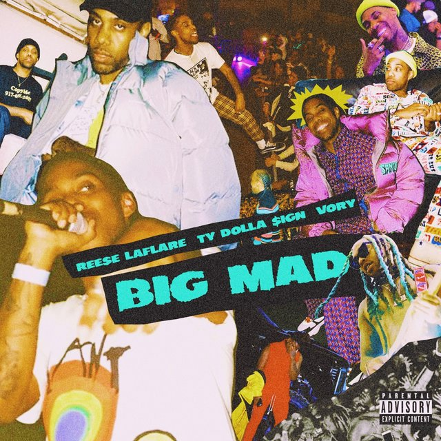 Big Mad (feat. Ty Dolla $ign & Vory)