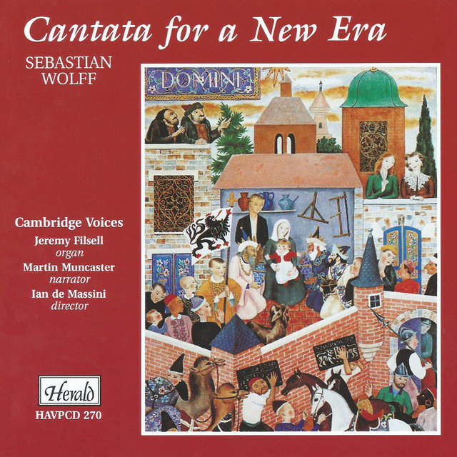 Sebastian Wolff: Cantata for a New Era