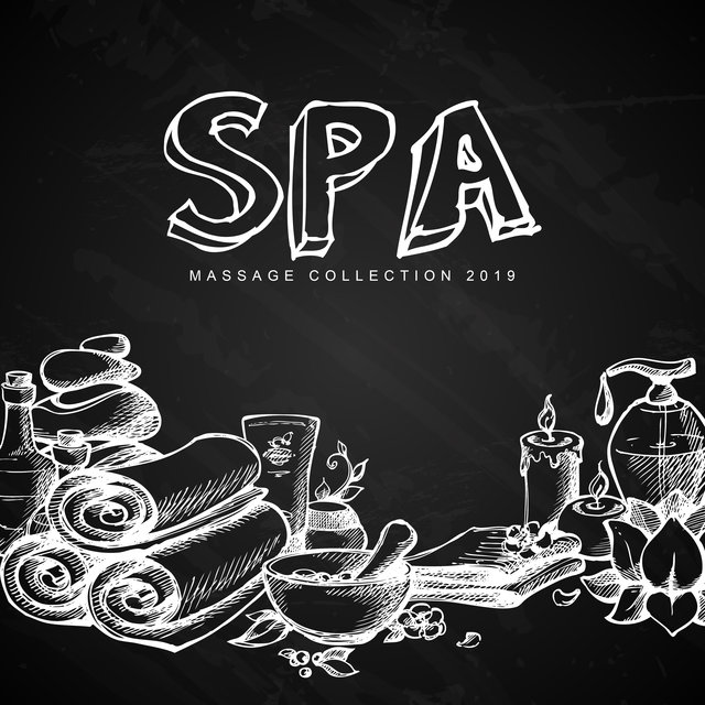 Spa Massage Collection 2019: Zen Lounge, Relaxing Music Therapy, Sensual Massage, Spa Tracks for Relaxation & Rest, Reduce Stress, Spa 2019