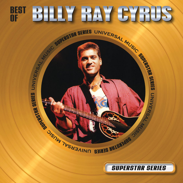 Best Of Billy Ray Cyrus - Superstar Series