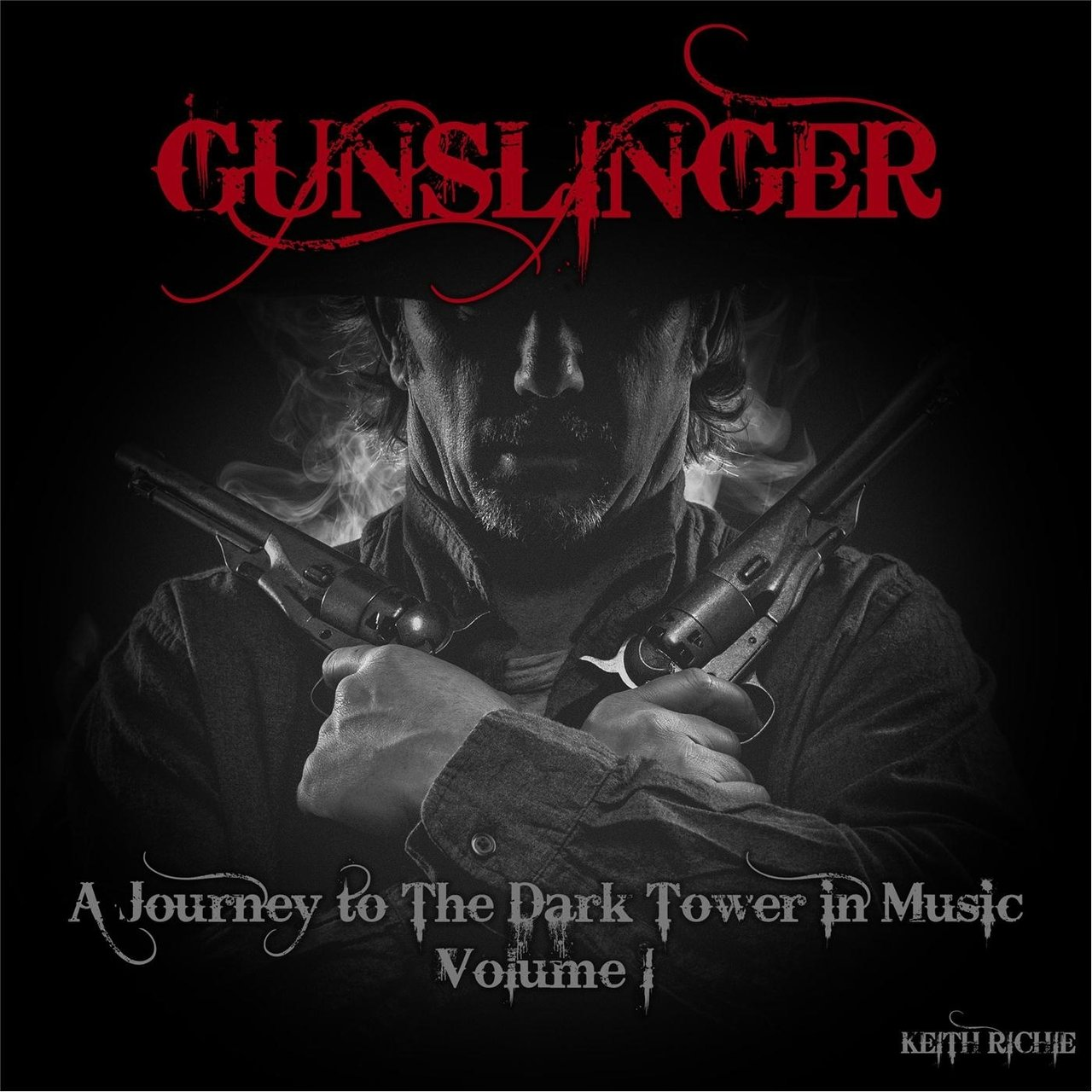 Gunslinger: A Journey to the Dark Tower in Music, Vol. 1