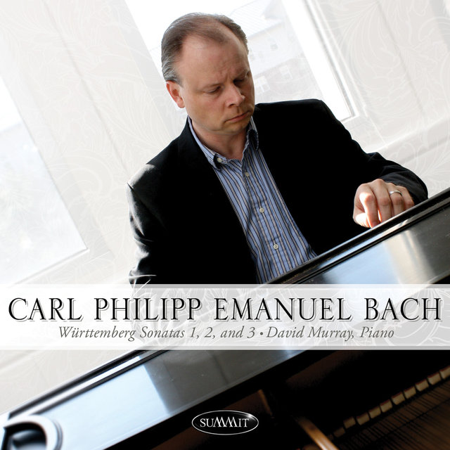 Carl Philipp Emanuel Bach • Württemberg Sonatas 1, 2, and 3