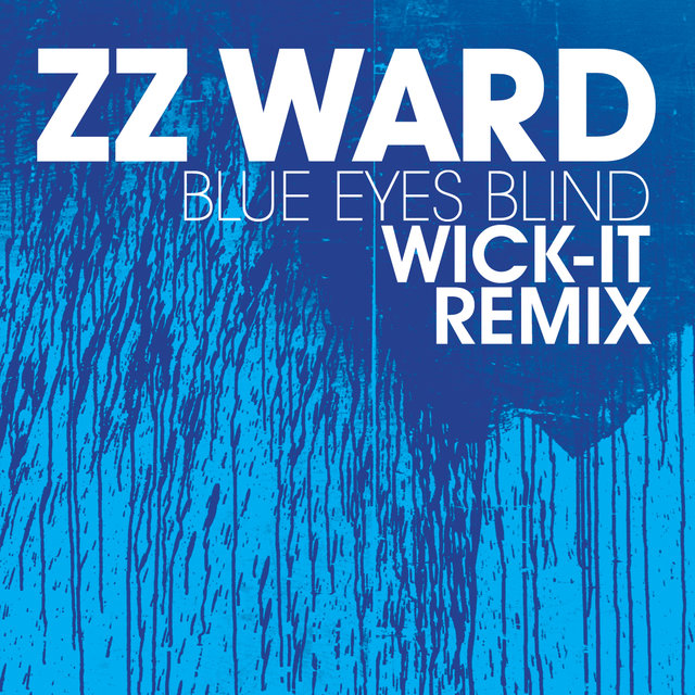 Blue Eyes Blind (Wick-It Remix)