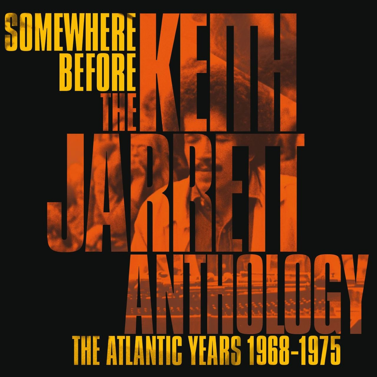 Somewhere Before - Atlantic Records Years 1968-1975