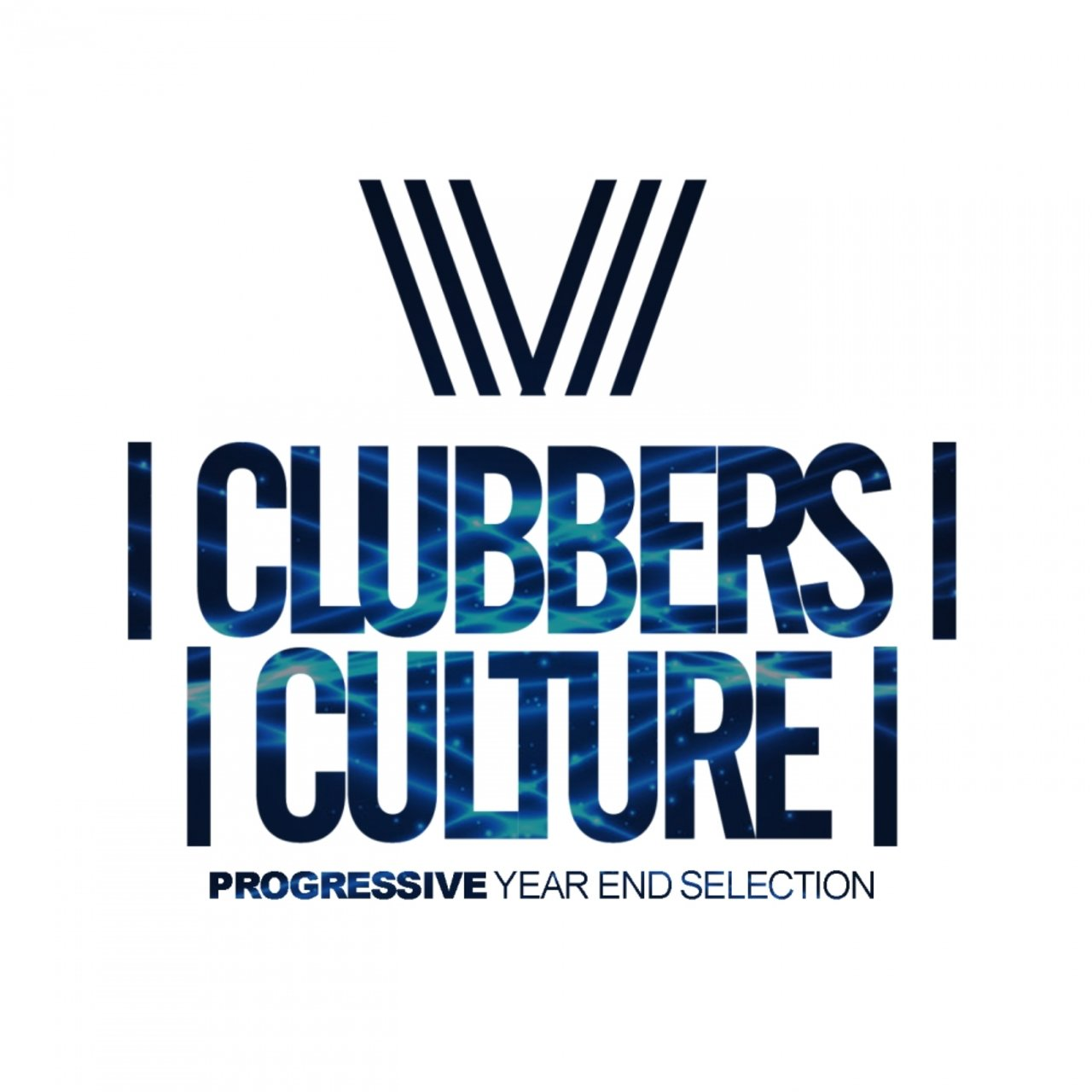 Clubbers Culture: Progressive Year End Selection