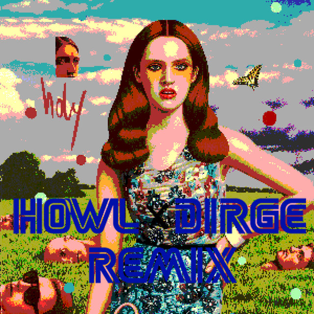 Holy (Howl and Dirge Remix) - Single