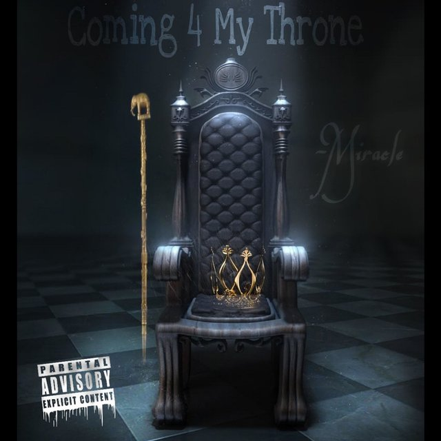 Coming 4 My Throne