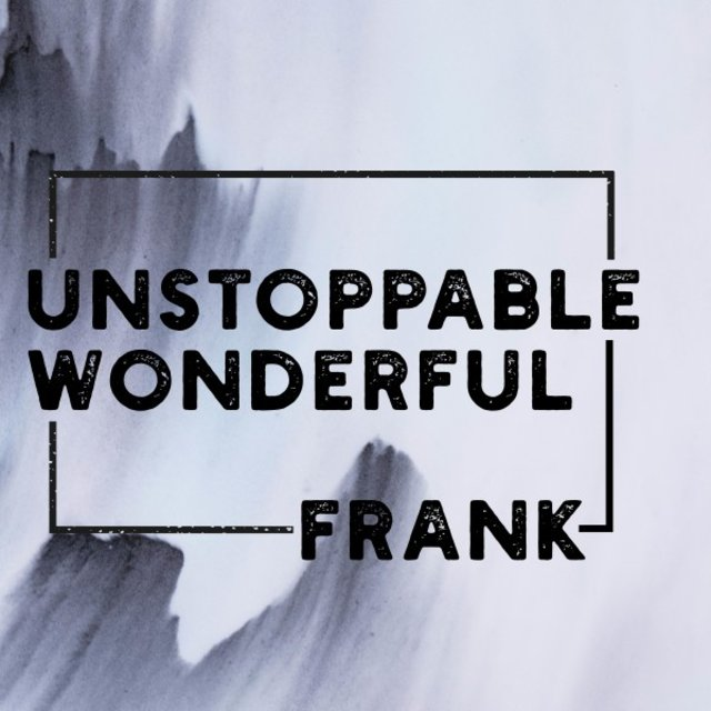 Unstoppable, Wonderful