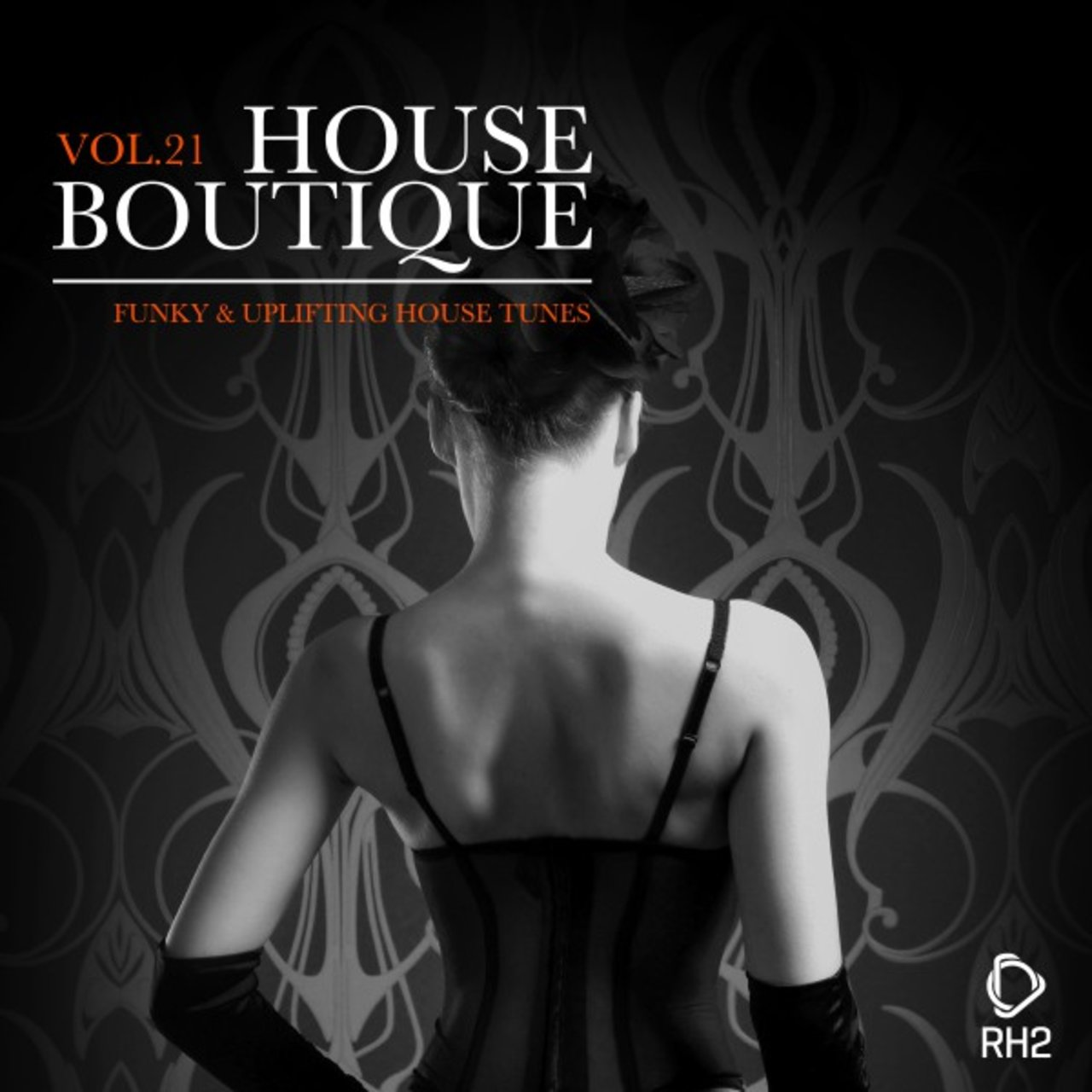House Boutique, Vol. 21 - Funky & Uplifting House Tunes