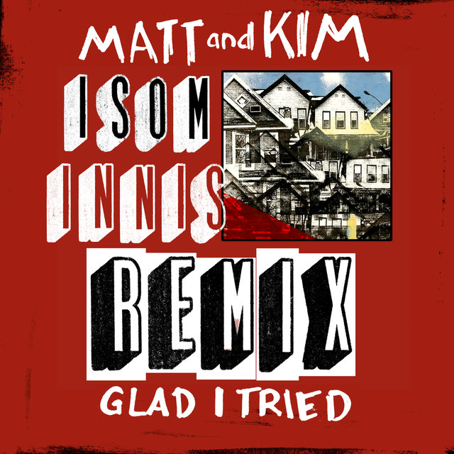 Glad I Tried (Isom Innis Remix)