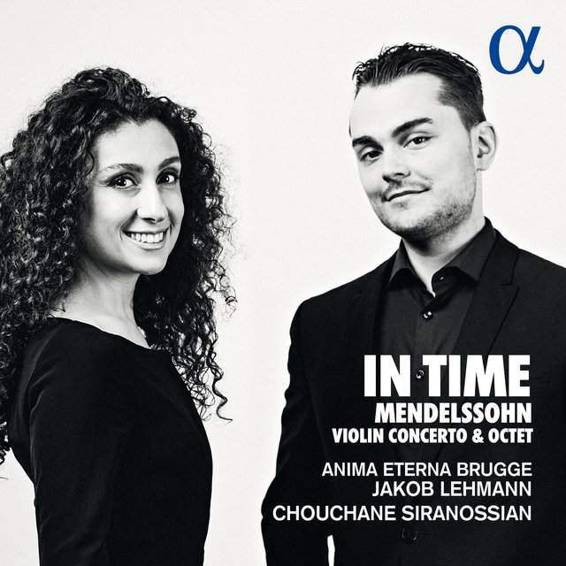 Mendelssohn: In Time (Violin Concerto & Octet)