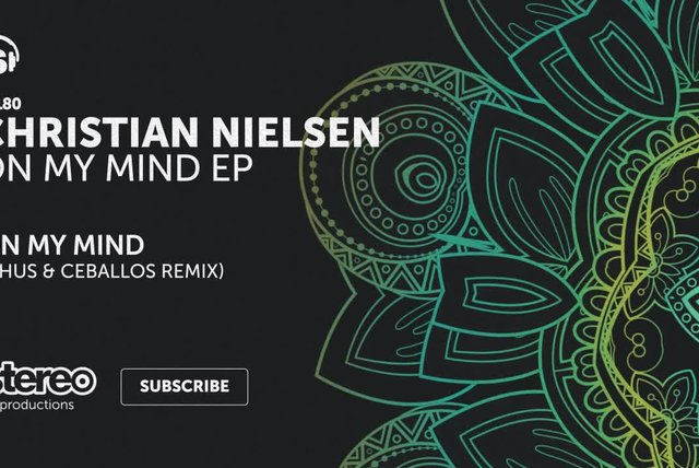 Christian Nielsen - On My Mind - Chus & Ceballos Remix