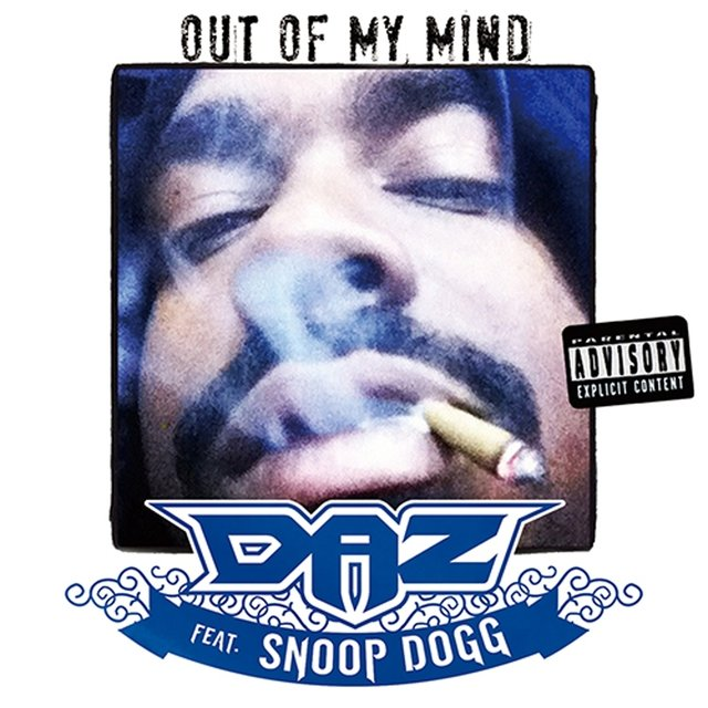 Out of My Mind (feat. Snoop Dogg) - Single