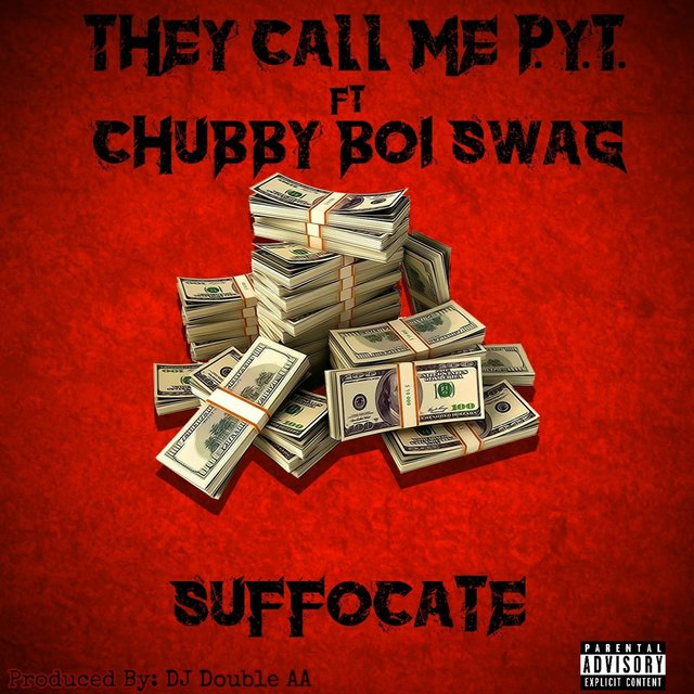 Suffocate (feat. Chubby Boi Swag)
