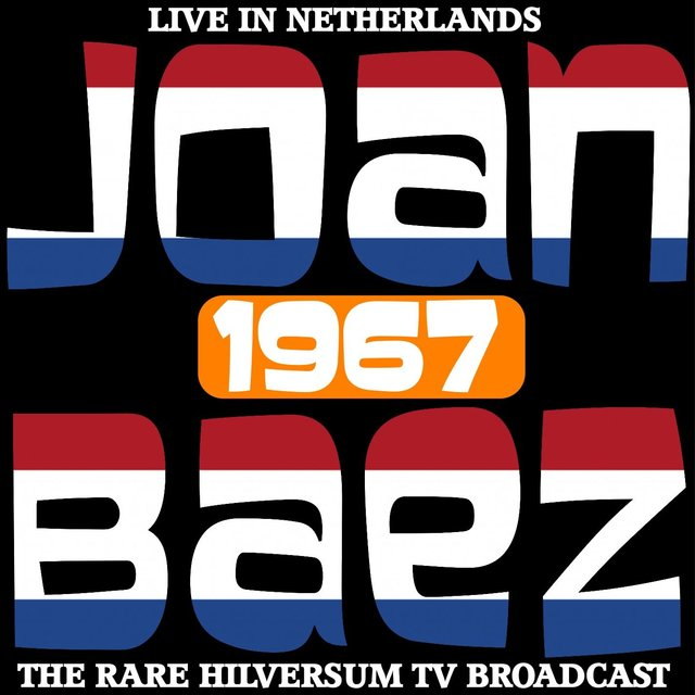 Live in the Netherlands 1967 - The Rare Hilversum TV Broadcast