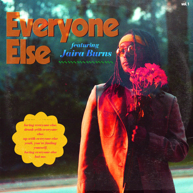 Everyone Else (feat. Jaira Burns)