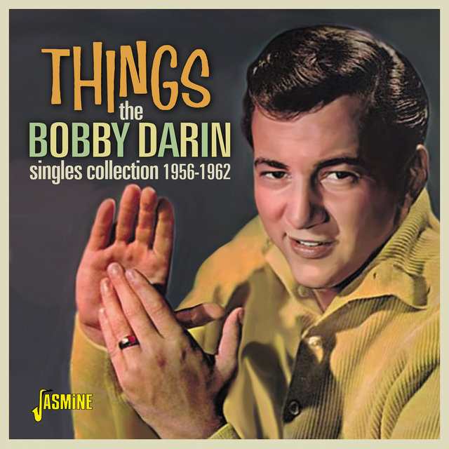 Things: The Bobby Darin Singles Collection (1956 - 1962)