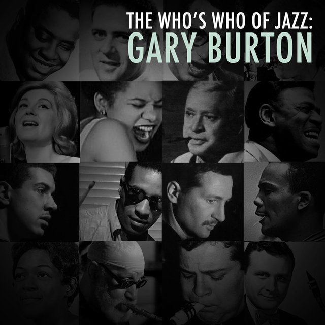 A Who's Who of Jazz: Gary Burton