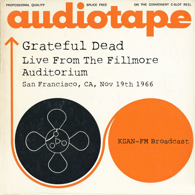 Live From The Fillmore Auditorium, San Francisco, CA, Nov 19th 1966, KSAN-FM Broadcast (Remastered)