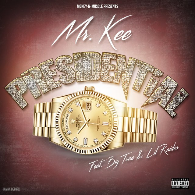 Presidential (feat. Big Tone & Lil Raider)