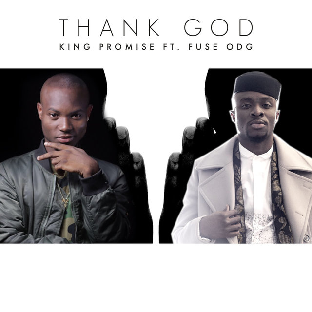 Thank God (feat. Fuse ODG)