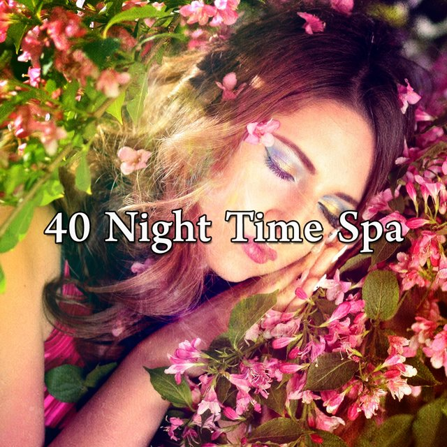 40 Night Time Spa