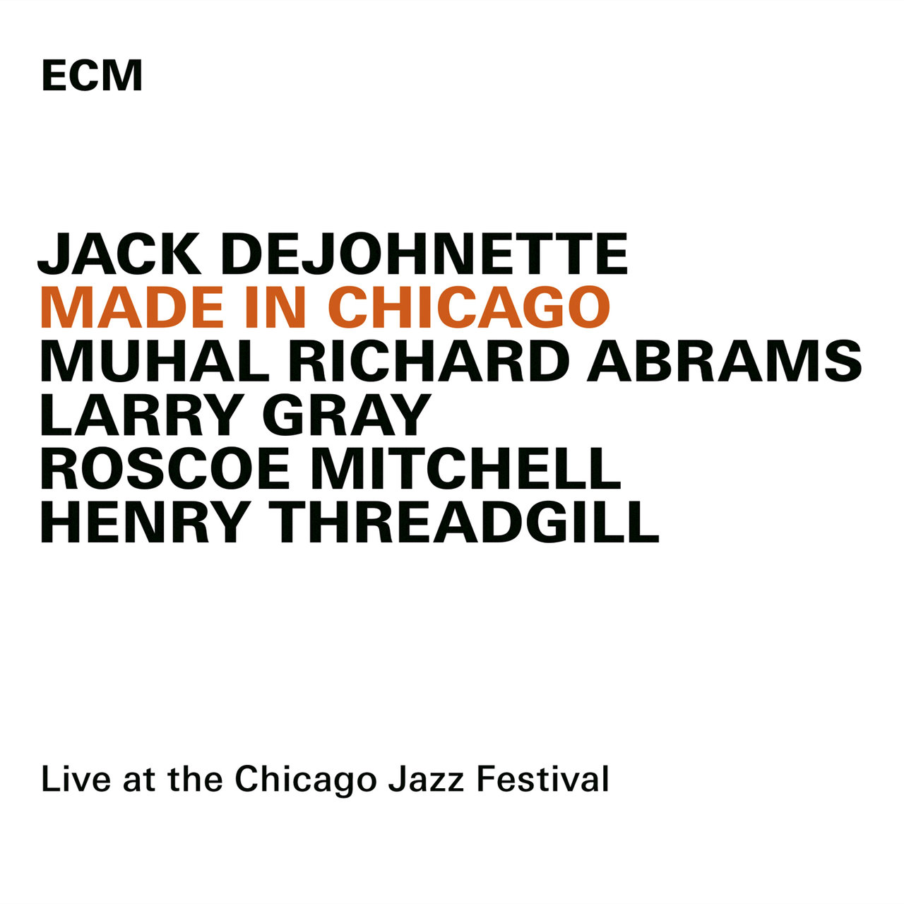 Made In Chicago (Live At The Chicago Jazz Festival / 2013)