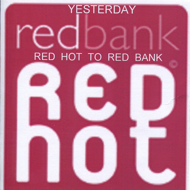 Red Hot to Red Bank