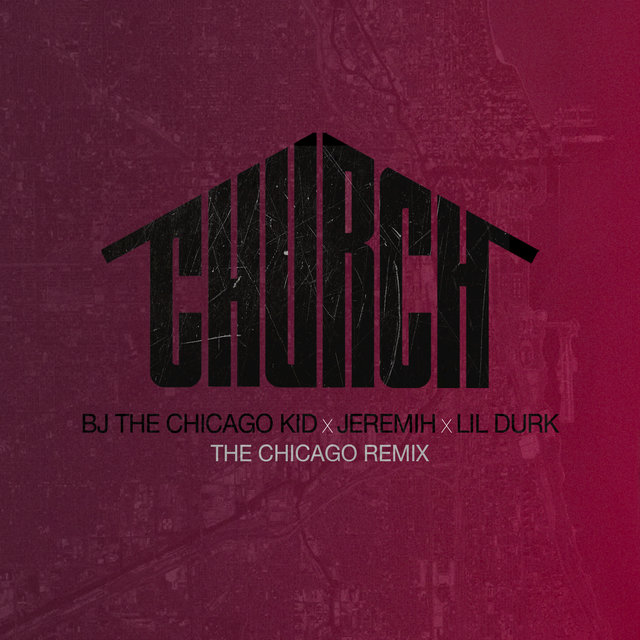 Church (The Chicago Remix)