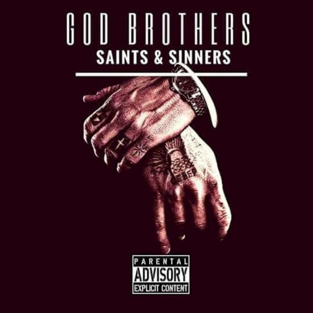 God Brothers; Saints & Sinners