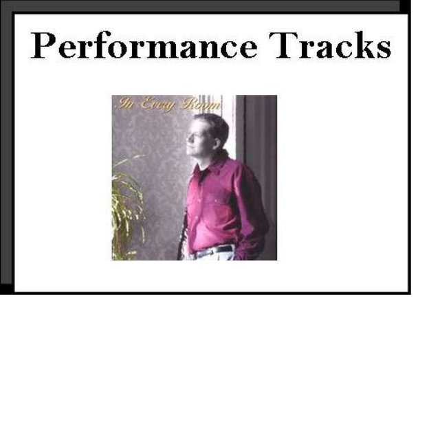 In Every Room performance tracks