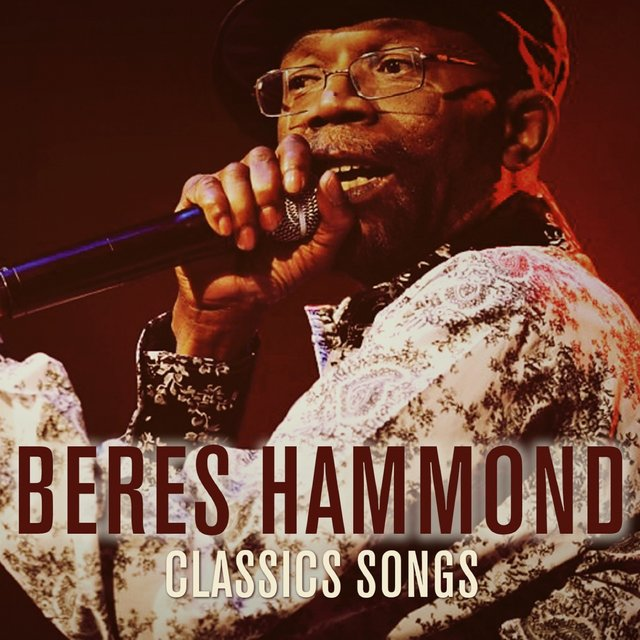 Beres Hammond Classic Songs