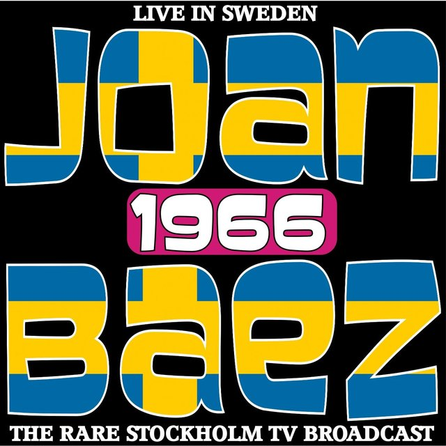 Live in Sweden 1966 - The Rare Stockholm TV Broadcast