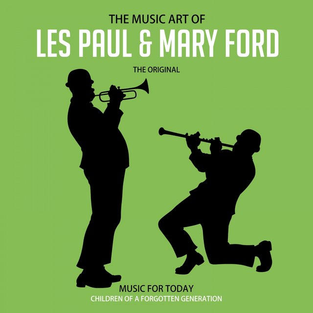 The Music Art of Les Paul & Mary Ford