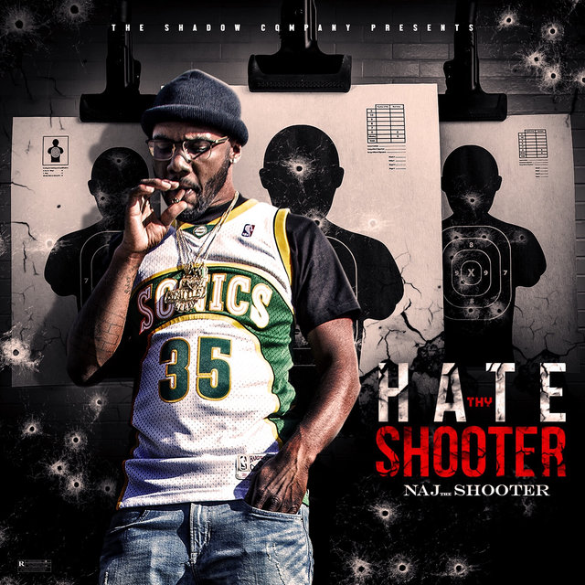 Hate Thy Shooter