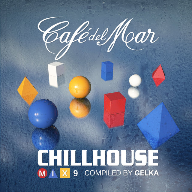 Café del Mar ChillHouse - Mix 9