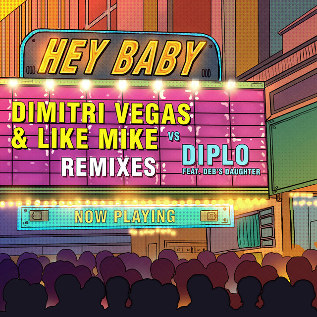 Hey Baby (Remixes)