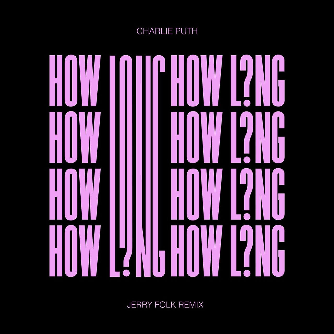 How Long (Jerry Folk Remix)