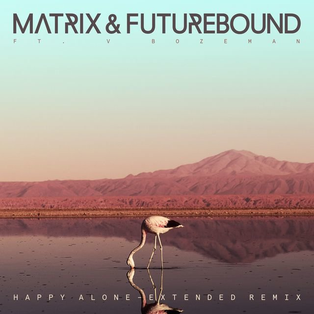 Happy Alone (feat. V. Bozeman) [Extended Mix]