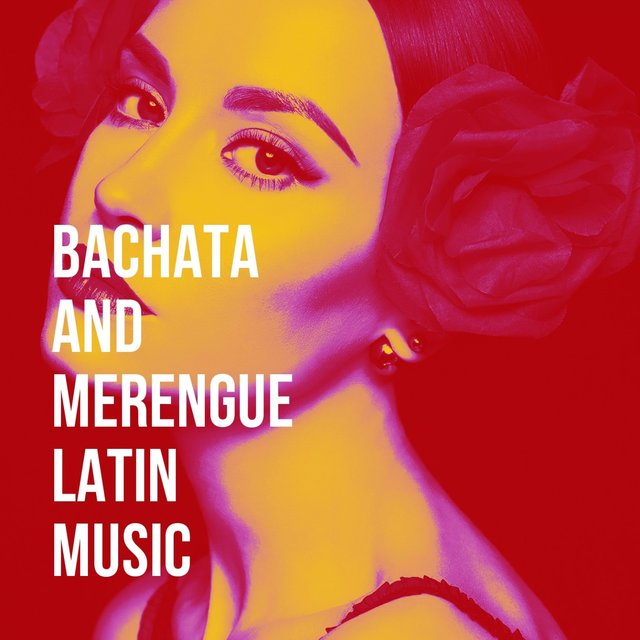 Bachata And Merengue Latin Music