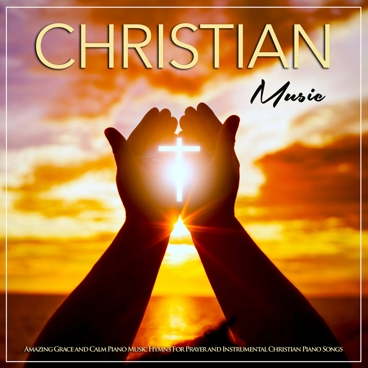 Christian Music: Amazing Grace & Calm Piano Hymns For Prayer