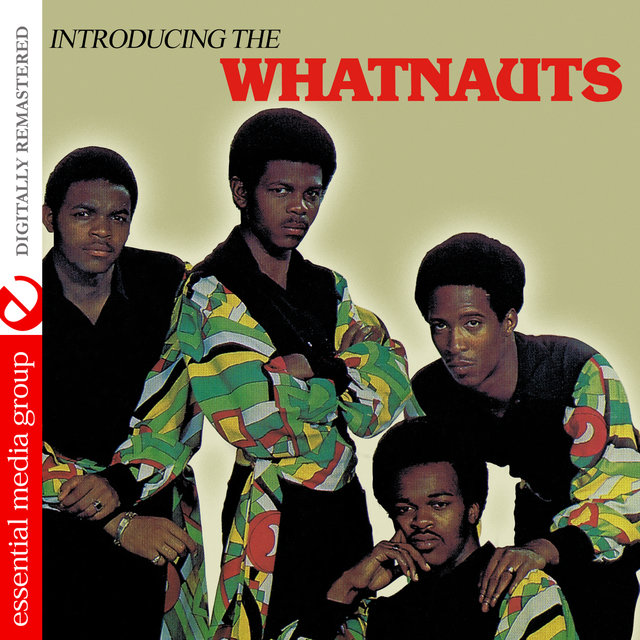 Introducing the Whatnauts (Digitally Remastered)