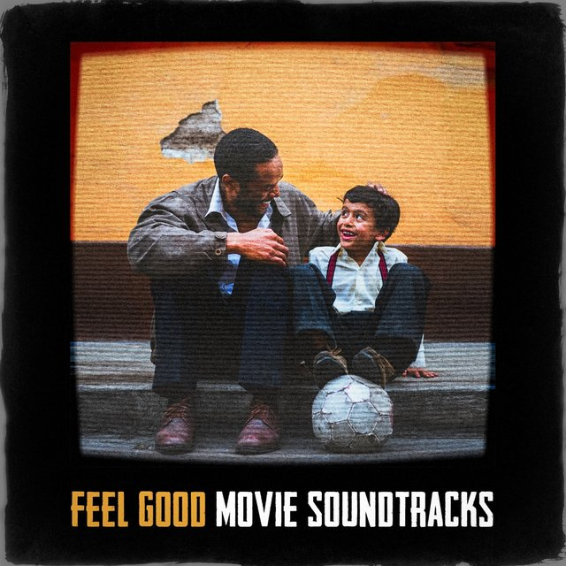 Feel Good Movie Soundtracks
