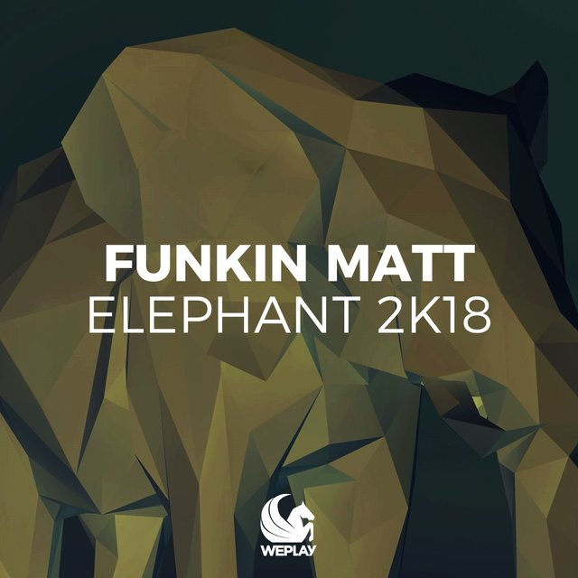 Elephant 2K18 (Remixes)