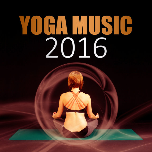 Yoga Music 2016 Best To Exercises Tantra Take A Positive