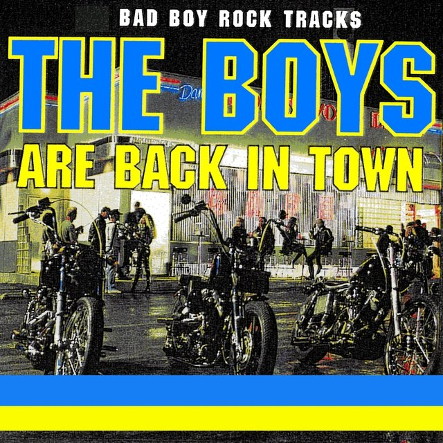 The Boys Are Back In Town - Bad Boy Tracks