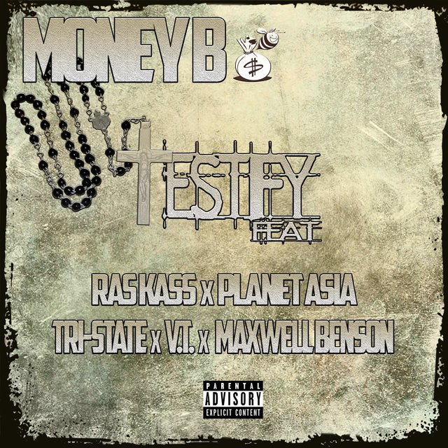 Testify (feat. Ras Kass, Planet Asia, Tri-State, V.T. & Maxwell Benson)