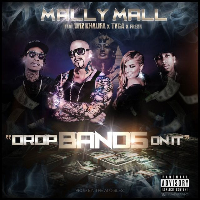 Drop Bands On It (feat. Wiz Khalifa, Tyga & Fresh) - Single