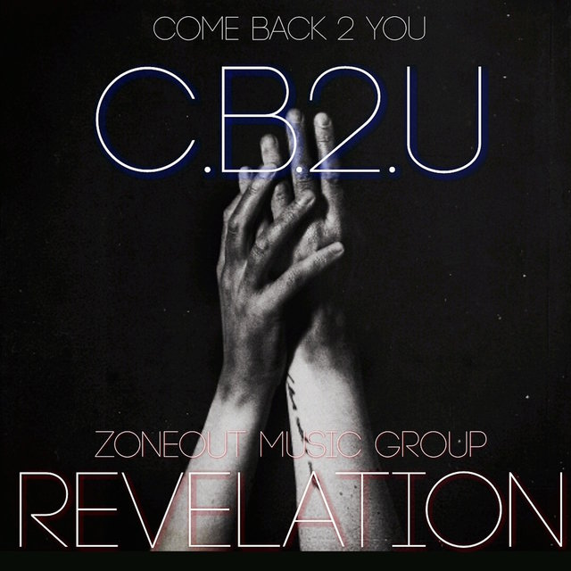 Come Back 2 You (C.B.2.U.)